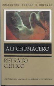 Alí Chumacero. Retrato crítico