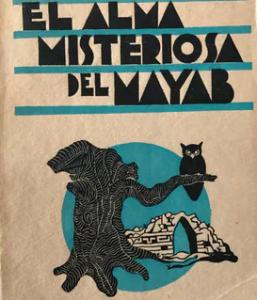 El alma misteriosa del Mayab