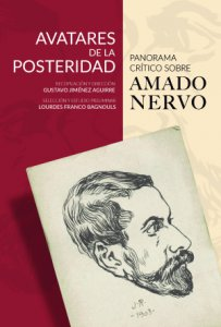 Avatares de la posteridad : Panorama crítico sobre Amado Nervo