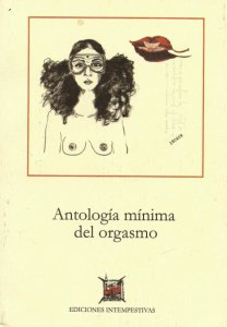 Antología mínima del orgasmo