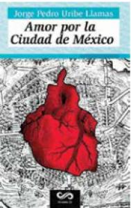 Amor por la ciudad de México