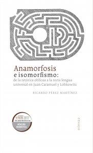 Anamorfosis e isomorfismo : de la retórica oblicua a la recta lengua universal en Juan Caramuel y Lobkowitz