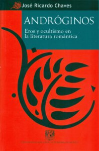 Andróginos : eros y ocultismo en la literatura romántica