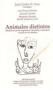 Animales distintos : muestra de poetas argentinos, españoles y mexicanos nacidos en los sesenta