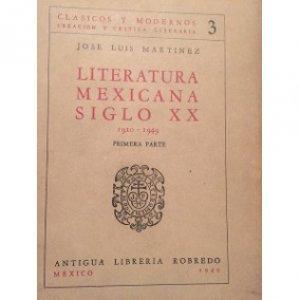 Literatura mexicana. Siglo XX: 1910-1949