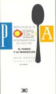 Antología de la poesía latinoamericana del siglo XXI : el turno y la transición