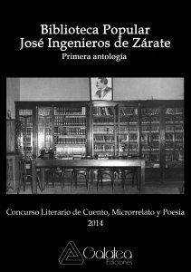 Antología Biblioteca Popular José Ingenieros de Zárate