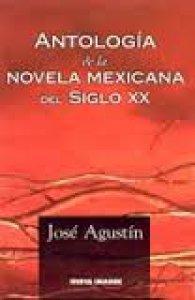 Antología de la novela mexicana del siglo XX