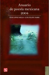Anuario de poesía mexicana 2004
