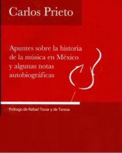 Apuntes sobre la historia de la música en México y algunas notas autobiográficas