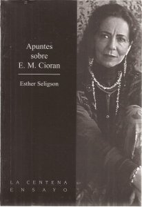 Apuntes sobre E.M. Cioran