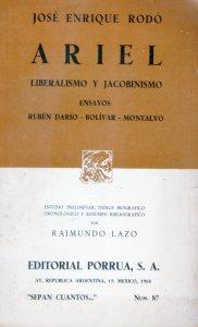 Ariel : liberalismo y jacobismo ; Ensayos : Rubén Darío, Bolívar, Montalvo