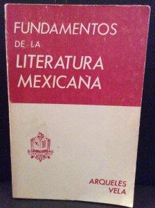 Fundamentos de la literatura mexicana