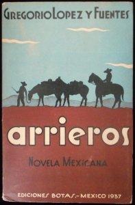 Arrieros : novela mexicana