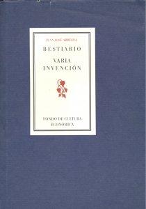 Bestiario ; Varia invención