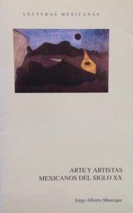 Arte y artistas mexicanos del siglo XX