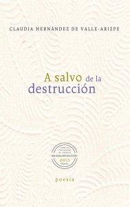A salvo de la destrucción