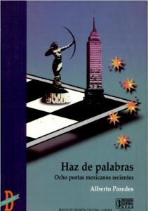 Haz de palabras : ocho poetas mexicanos recientes