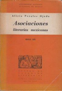 Asociaciones literarias mexicanas : siglo XIX
