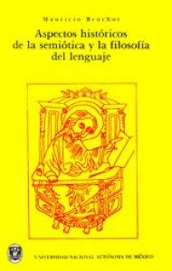 Aspectos históricos de la semiótica y la filosofía del lenguaje