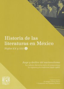 Auge y declive del nacionalismo : La cultura literaria entre el compromiso, la ruptura y la tradición (1940-1968)