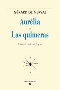 Aurélia ; Las quimeras