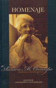 Homenaje a Aurora M. Ocampo. Venero de literatura mexicana
