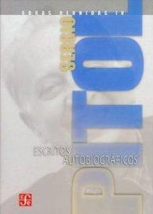 Obras reunidas IV : escritos autobiográficos