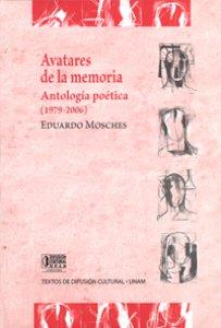 Avatares de la memoria. Antología poética