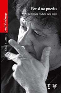 Por si no puedes : antología poética, 1981-2010
