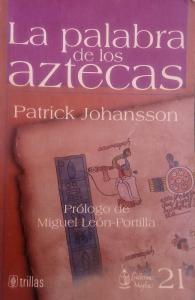 La palabra de los aztecas