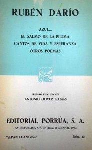 Azul ; El salmo de la pluma ; Cantos de vida y esperanza ; Otros poemas