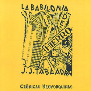 La Babilonia de Hierro. Crónicas neoyorquinas 1920-1936 [CD-ROM]