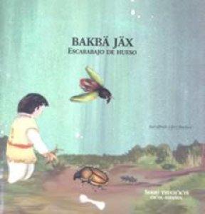 Bakbä Jäx = Escarabajo de hueso