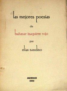 Las mejores poesías de Baltazar Izaguirre Rojo