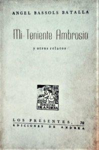 Mi teniente Ambrosio y otros relatos