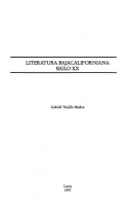 Literatura bajacaliforniana : siglo XX