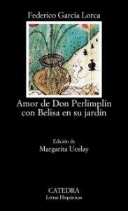 Amor de don Perlimplín con Belisa en su jardín
