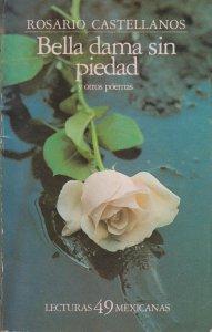 Bella dama sin piedad : y otros poemas