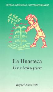 Uextekapan = La Huasteca