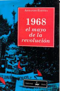 1968 : el mayo de la revolución