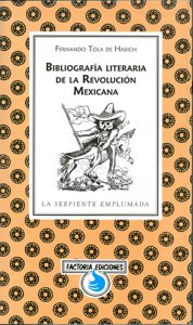 Bibliografía literaria de la Revolución Mexicana