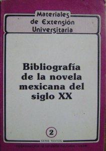 Bibliografía de la novela mexicana del siglo XX
