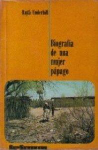 Biografía de una mujer pápago