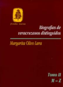 Biografías de veracruzanos distinguidos (tomo II)