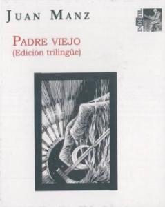 Padre viejo (Edición trilingüe)