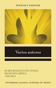 Rubén Bonifaz Nuño : poesía : recepción crítica 1945-2012