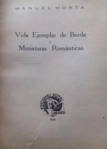 Vida ejemplar de Borda y miniaturas románticas