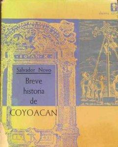Breve historia de Coyoacán