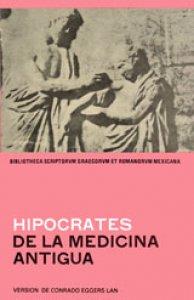 De la medicina antigua